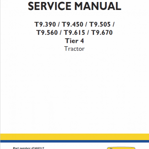 New Holland T9.560, T9.615, T9.670 Tier 4 Tractor Service Manual