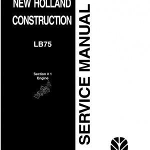 New Holland Lb75 Backhoe Loader Service Manual