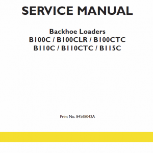 New Holland B110c, B110c Tc, B115c Tc Backhoe Loader Service Manual