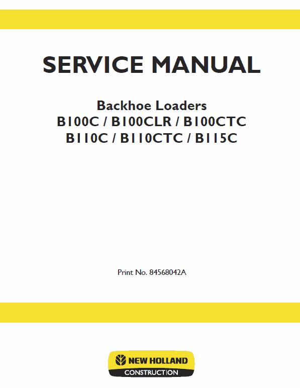 New Holland B110c, B110c Tc, B115c Tc Backhoe Loader Service Manual