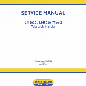 New Holland Lm5020, Lm5030 Tier 3 Telescopic Handler Service Manual