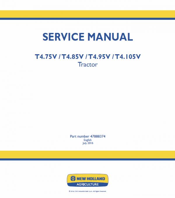 New Holland T4.75v, T4.85v, T4.95v, T4.105v Tractor Service Manual