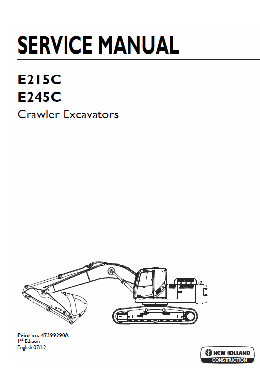 New Holland E215c, E245c Crawler Excavator Service Manual