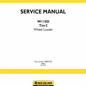 New Holland W110d Tier 2 Wheel Loader Service Manual