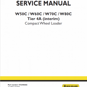 New Holland W50c, W60c, W70c, W80c Tier 4a (interim) Loader Service Manual