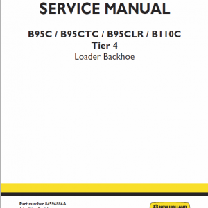 New Holland B95c, B95c Tc, B95c Lr Backhoe Loader Service Manual