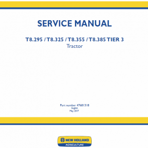 New Holland T8.270, T8.295, T8.325, T8.355, T8.385 Tractor Service Manual