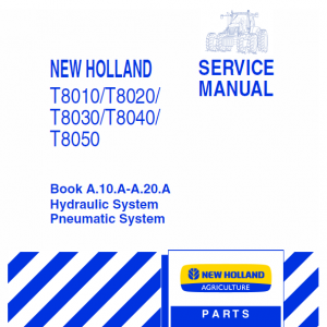 New Holland T8010, T8020, T8030, T8040, T8050 Tractor Service Manual