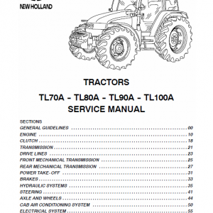 New Holland Tl70a, Tl80a, Tl90a, Tl100a Tractor Service Manual