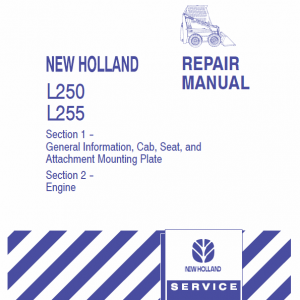 New Holland L250, L255 Skidsteer Loader Service Manual