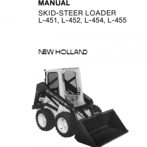 New Holland L451, L452, L454, L455 Skidsteer Loader Service Manual