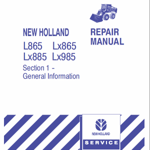 New Holland L865, Lx865, Lx885, Lx985 Skidsteer Loader Service Manual