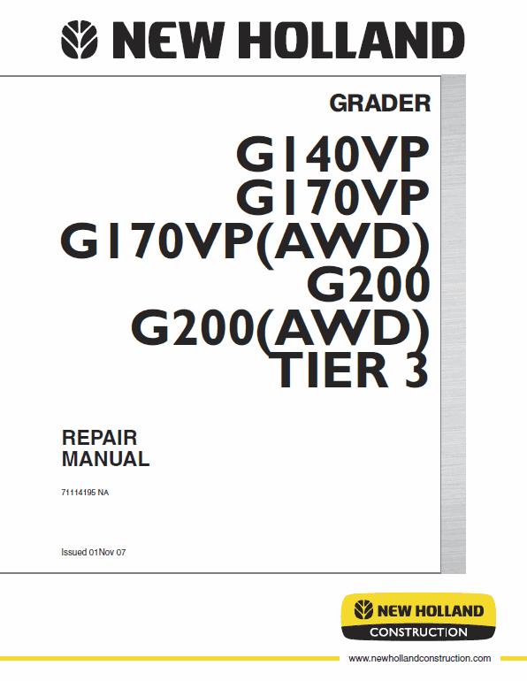New Holland G140vp, G170vp, G200 Motor Grader Service Manual