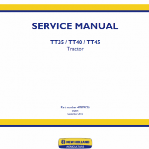 New Holland Tt35, Tt40, Tt45 Tractor Service Manual