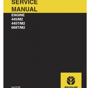 New Holland 445 M2, 445t M2, 668t M2 Engine Service Manual