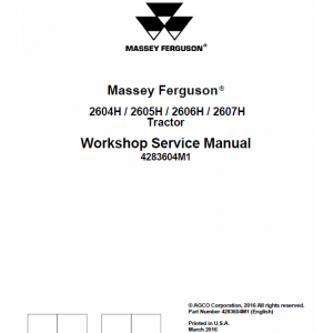 Massey Ferguson 2604H, 2605H, 2606H, 2607H Tractor Service Manual