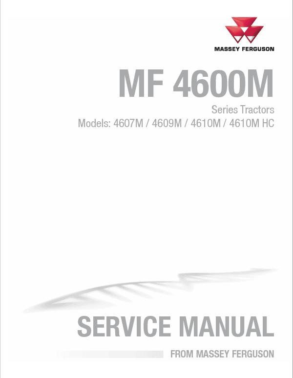 Massey Ferguson 4607M, 4609M, 4610M, 4610M HC Tractor Service Manual