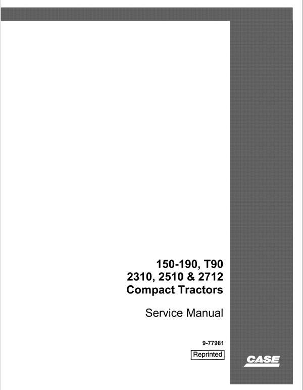 Case 150, 190, T90, 2310, 2510, 2712 Tractor Service Manual