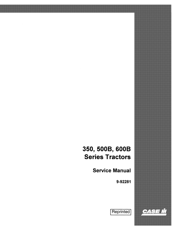 Case 350, 500B, 600B Series Tractor Service Manual