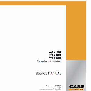Case CX210B, CX230B, CX240B Crawler Excavator Service Manual