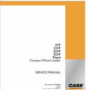 Case 21F, 121F, 221F, 321F Wheel Loader Service Manual