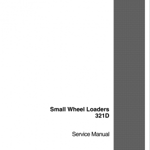 Case 321D Wheel Loader Service Manual