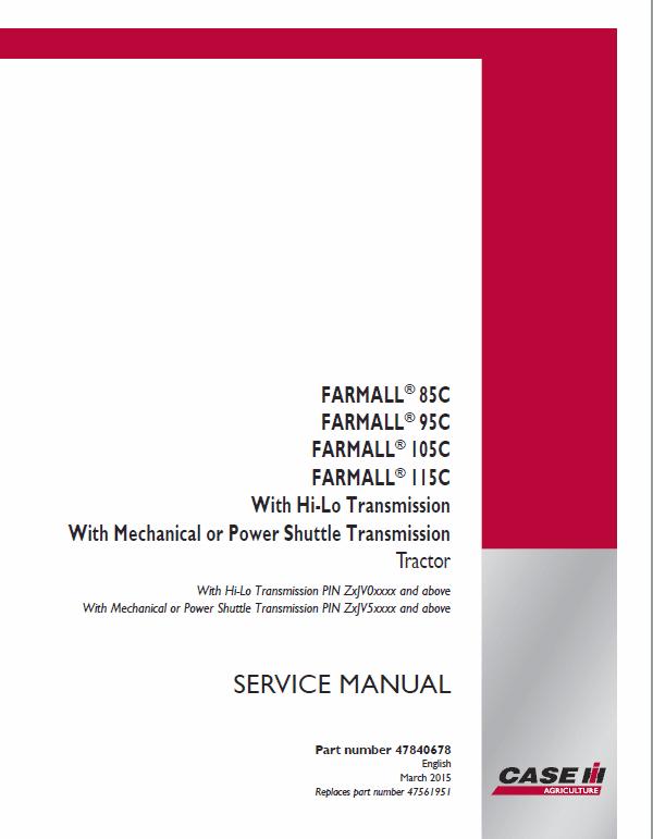 Case Farmall 85C, 95C, 105C, 115C Tractor Service Manual