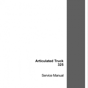 Case 325 Articulated Truck Service Manual