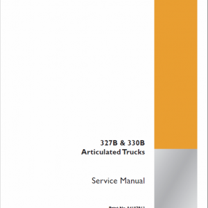 Case 327B, 330B Articulated Trucks Service Manual
