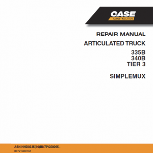 Case 335B, 340B Articulated Truck Service Manual