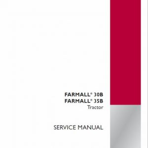Case Farmall 30B, 35B Tractor Service Manual