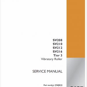 Case SV208, SV210, SV212, SV216 Vibratory Roller Service Manual