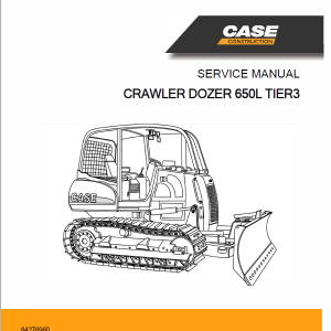 Case 650L Crawler Dozer Service Manual