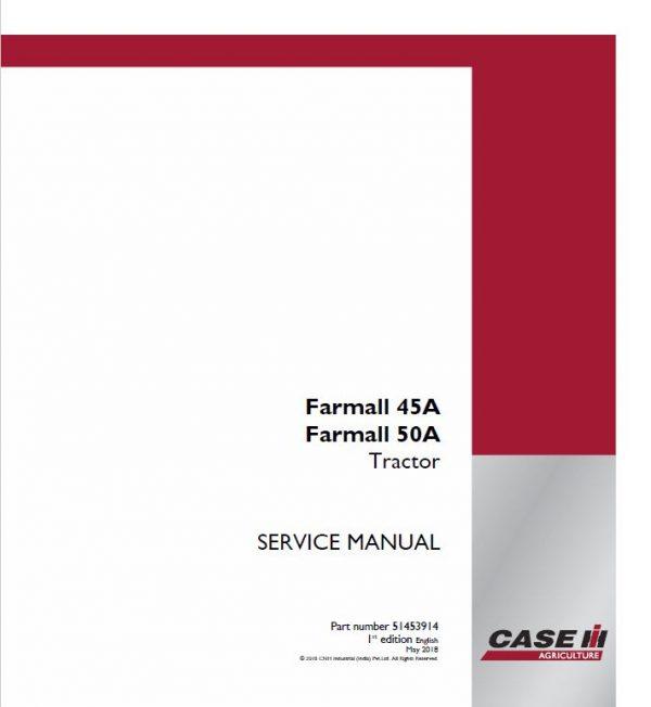 Case Farmall 45A, 50A Tractor Service Manual