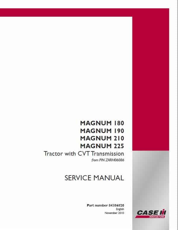 Case 180, 190, 200, 210, 225, 220, 240 Magnum Tractor Service Manual