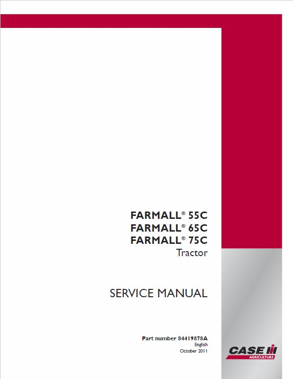 Case Farmall 55C, 65C, 75C Tractor Service Manual