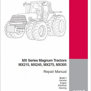 Case MX215, MX245, MX275, MX305 Magnum Tractor Service Manual