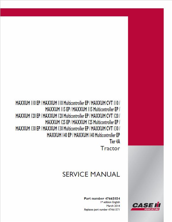 Case 110, 120, 130 Maxxum CVT Tractor Service Manual