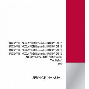 Case 115, 125, 135, 145 Maxxum CVT Tractor Service Manual