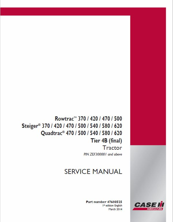 Case 370, 420, 470, 500, 540, 580, 620 Steiger Tractor Service Manual