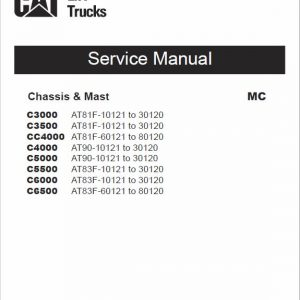 CAT C4000, C5000, C5500, C6000, C6500 Lift Truck Service Manual