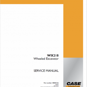 Case WX218 Wheeled Excavator Service Manual