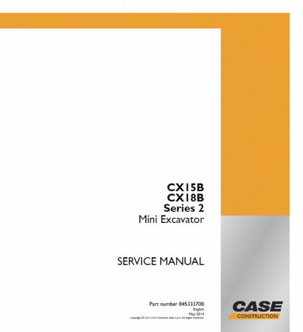 Case CX15B, CX18B Series 2 Mini Excavator Service Manual