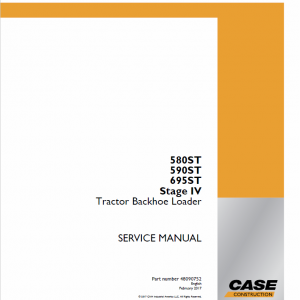 Case 580ST, 590ST, 690ST Backhoe Loader Service Manual