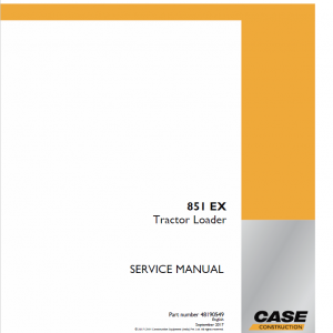 Case 851 EX Backhoe Loader Service Manual