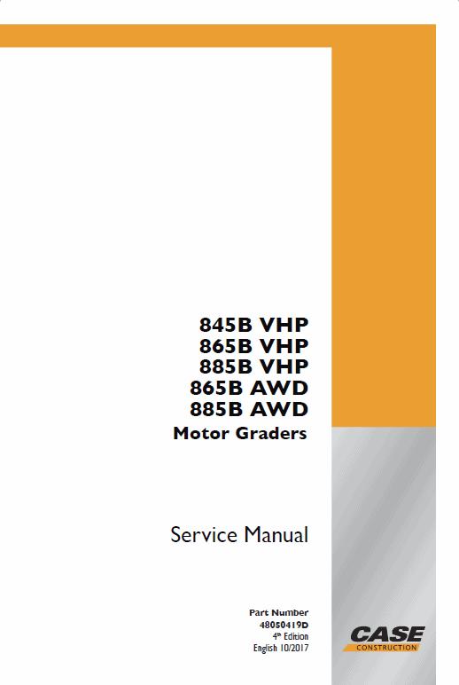 Case 885B, 885B DHP, 885 VHP, 885 AWD Grader Service Manual