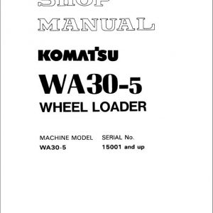 Komatsu WA30-5 Wheel Loader Service Manual