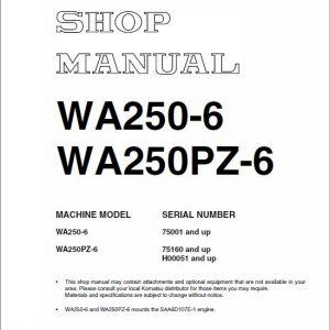 Komatsu WA250-6, WA250PZ-6 Wheel Loader Service Manual