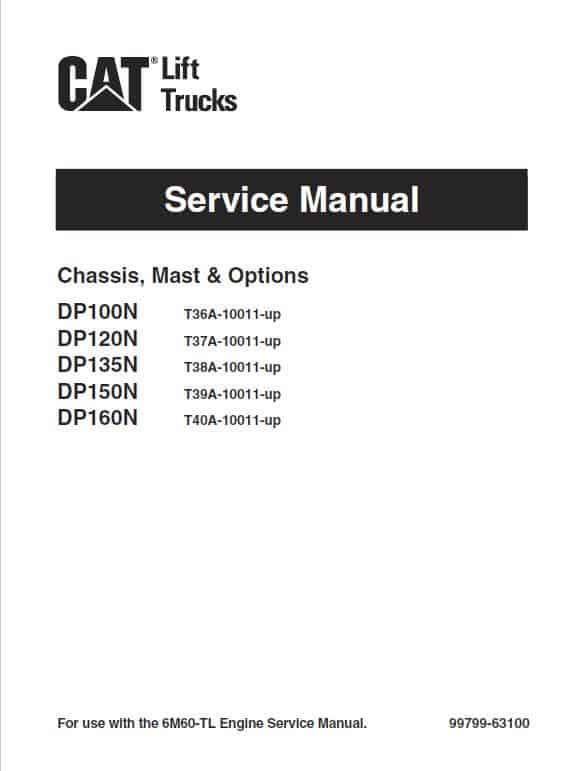CAT DP100N, DP120N, DP135N, DP150N, DP160N Forklift Service Manual