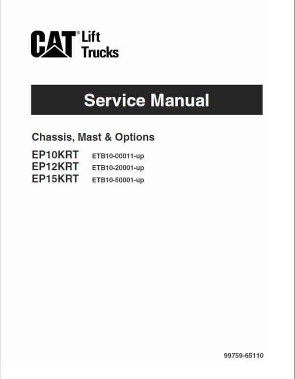 CAT EP10KRT, EP12KRT, EP15KRT Forklift Lift Truck Service Manual